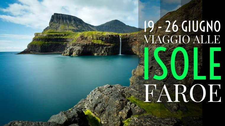 Viaggio alle Isole Faroe